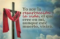 Resultado de imagen para Yo Soy la Resurrección y la Vida
