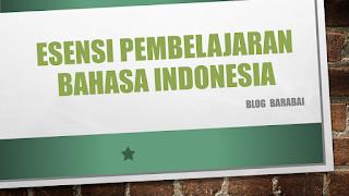 Esensi Pembelajaran Bahasa indonesia