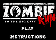 Zombie Run [in the big City] juego