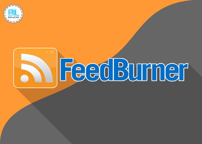 Cara Mendaftarkan Blogger Di Google Feedburner Terbaru