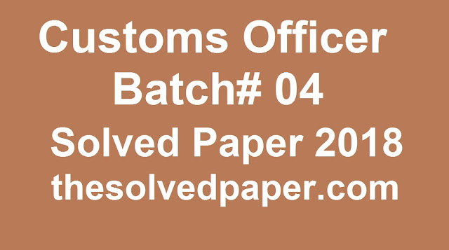 Past Papers of Customs Inspector 2019