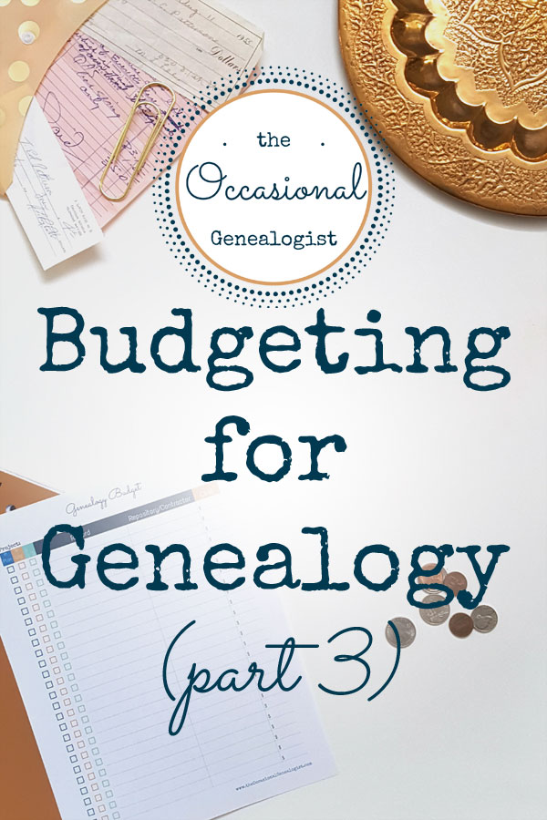 Planning and Budgeting for Genealogy | The Occasional Genealogist