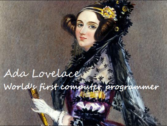 Belajar dengan Ahlinya, Ada Lovelace : Programmer Wanita Pertama Pengubah Dunia