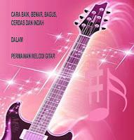 Cara mudah, cepat, kilat, baik, bagus bermain melodi gitar, bass, piano keyboard
