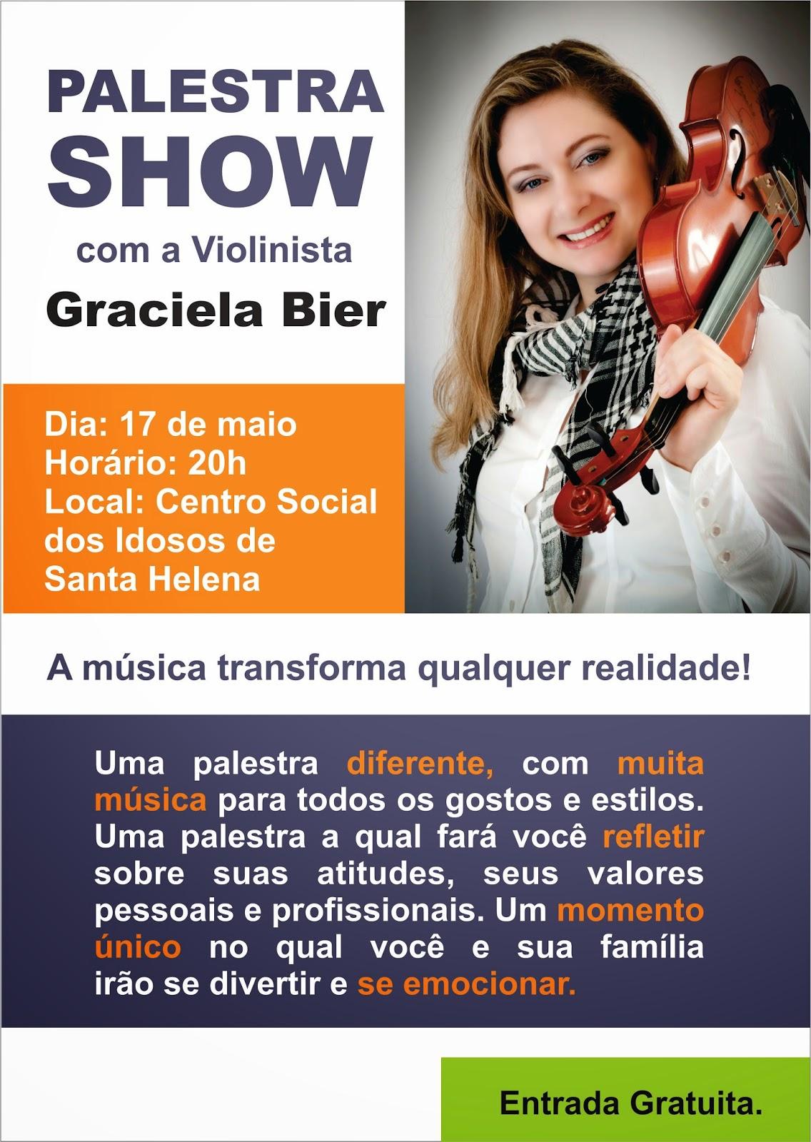 Graciela Bier Palestra Motivacional E Recital De Violino