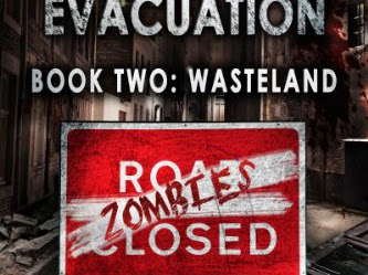 REVIEW - Surviving The Evacuation: Book 2 Wasteland by Frank Tayell