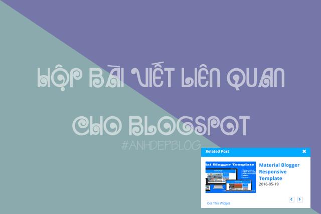 Thủ Thuật Blogspot | Tạo Hộp Bài Viết Liên Quan Cho Blogspot