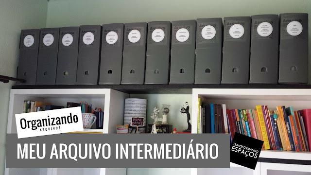 Organizando Arquivos: como organizei meu arquivo intermediário?