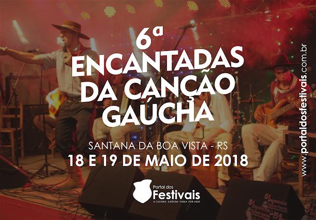 A 6ª edição do festival Encantadas da Canção Gaúcha acontece nos dias 18 e 19 de maio na cidade de Santana da Boa Vista-RS