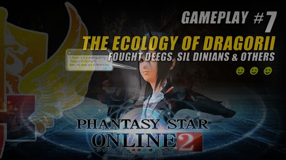 Phantasy Star Online 2 ★ The Ecology Of Dragorii ★ Fought Deegs, Sil Dinians & Others