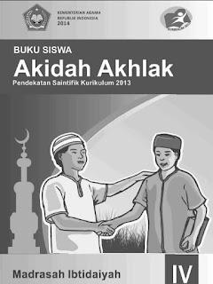 Aqidah Akhlak Buku Siswa Kelas 4 Kurikulum 2013 Revisi