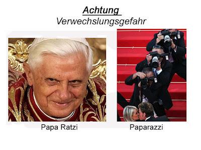 Achtung verwechslungsgefahr Papst Paparazii