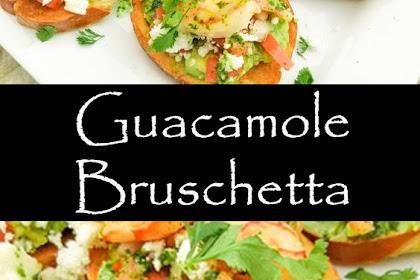 Guacamole Bruschetta Recipes