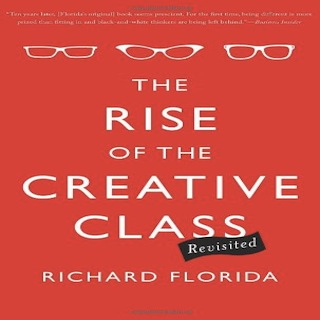 the rise of the creative class The rise of the creative class is an insightful portrait of the values and lifestyles that will drive the 21st century economy, its technologies and social structures.