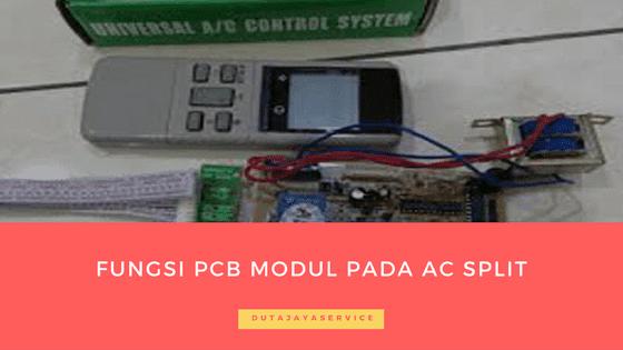 fungsi pcb modul pada ac split