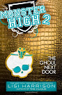 Monster High The Ghoul Next Door Book Item