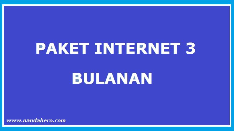 paket internet 3 tri bulanan terbaru
