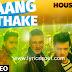 Taang Uthake Lyrics Housefull 3 | Mika Singh | Akshay Kumar