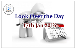 Look Over the Day – 17th Jan 2016