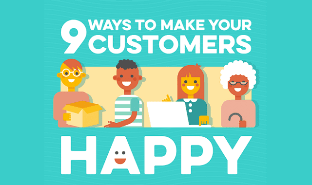 9 Ways to Make Your Customers Happy