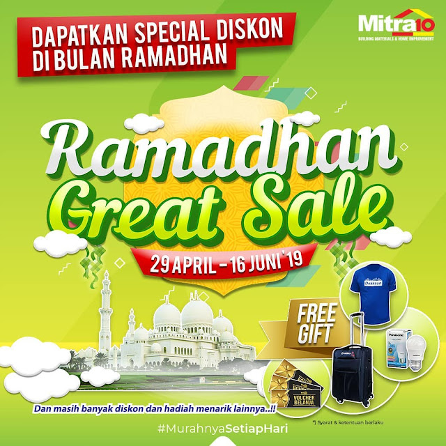 #Mitra10 - #Promo Special Diskon Ramadhan Great Sale (s.d 16 Juni 2019)