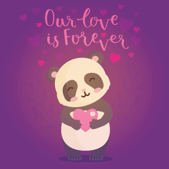 Our Love Is Forever Panda