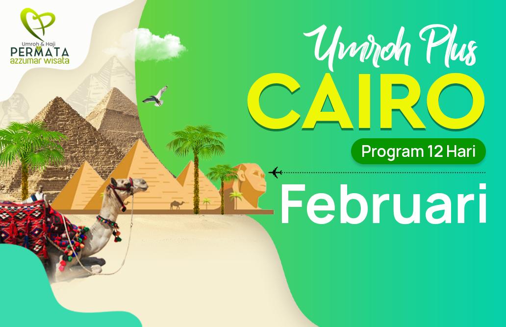 Promo Paket Umroh plus cairo Biaya Murah Jadwal Bulan februari 2020