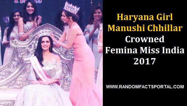 Haryana Girl Manushi Chhillar Crowned Femina Miss India 2017