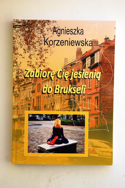 """Recenzje #41 - """"Zabiorę Cię jesienią do Brukseli"""" - okładka książki pt.""""Zabiorę Cię jesienią do Brukseli"""" - Francuski przy kawie"""