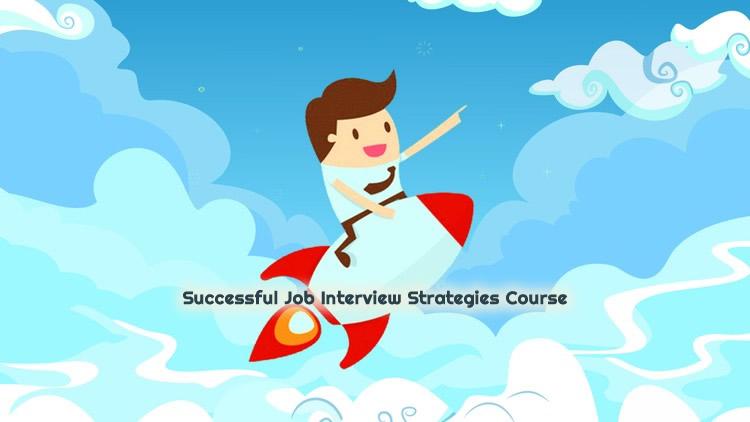 Successful Job Interview Strategies