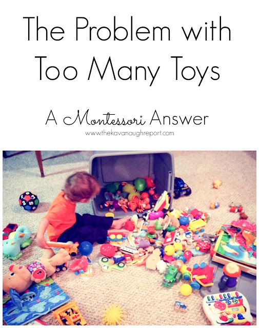 What is the problem with too many toys? From a Montessori perspective too many toys can interrupt a child's sense of order, create stress and is downright overwhelming. Here are some reasons it's a problem to have too many toys.
