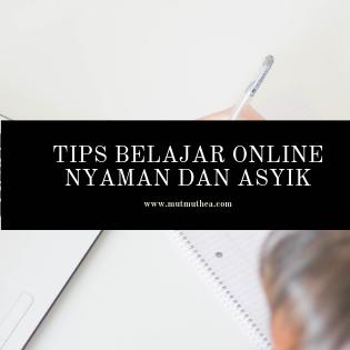 Tips Belajar Online Nyaman dan Asyik