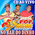 CD (AO VIVO) POP SAUDADE 3D NO BAR DO DINHO 18/03/2017 - DJ PAULINHO BOY