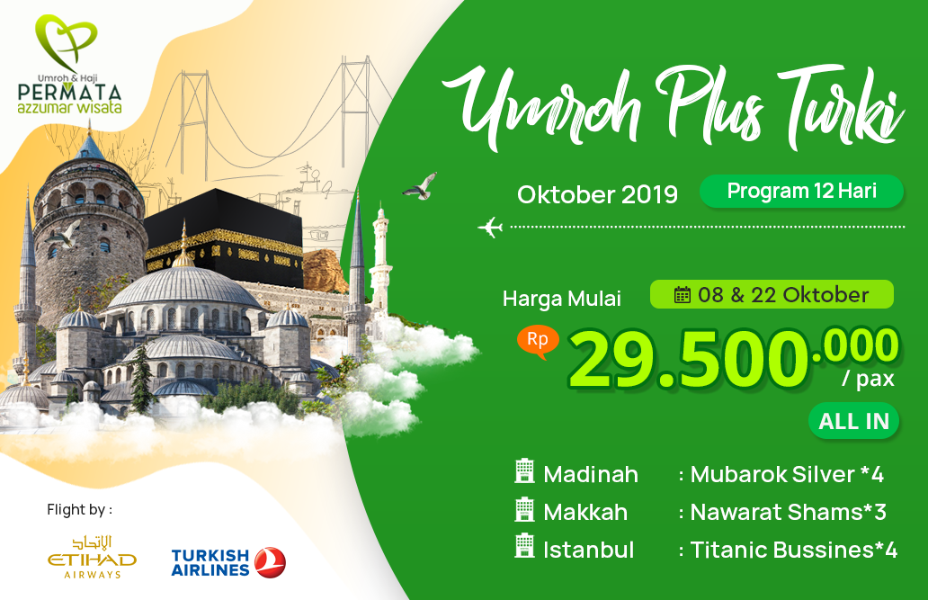 Biaya Paket Umroh oktober 2019 Plus Turki Murah