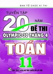 Tuyển Tập 20 Năm Đề Thi Olympic Toán 11