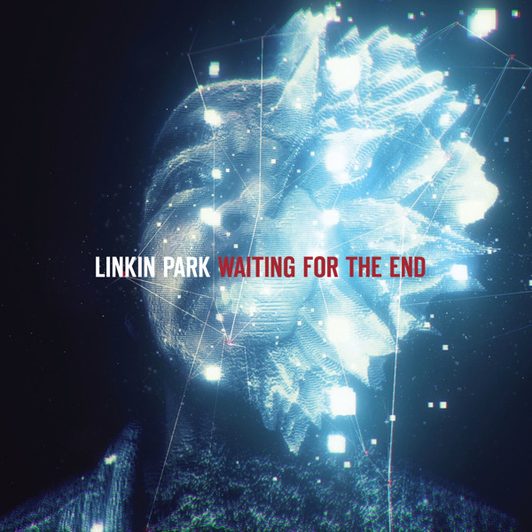 Linkin Park - Waiting for the End - EP Cover