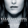 Lirik Lagu Ellie Goulding Love Me Like You Do dan Terjemahan
