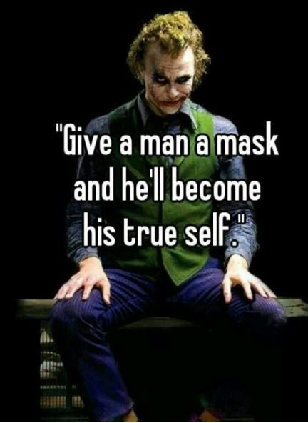 Joker quotes give man a mask