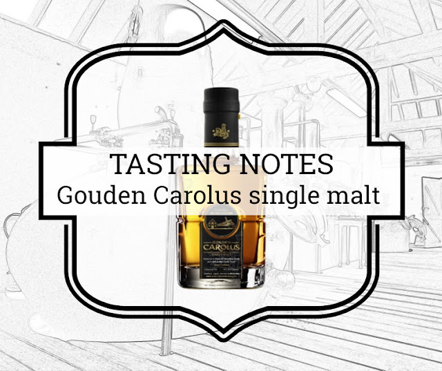 a tasty dram tasting notes gouden carolus single malt