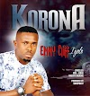 #MUSIC: KORONA- Emmy Cliff (IGOLO)