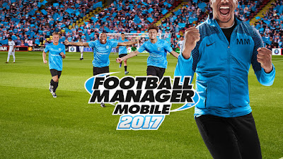 Free Download Football Manager Mobile 2017 APK DATA v8.0 For Android