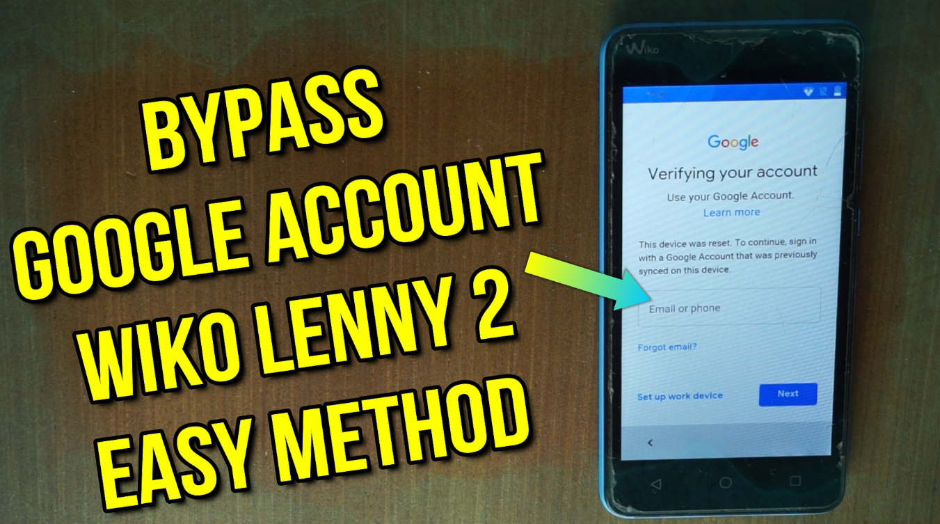 Wiko Lenny 2 Bypass FRP Google Account Support all securities