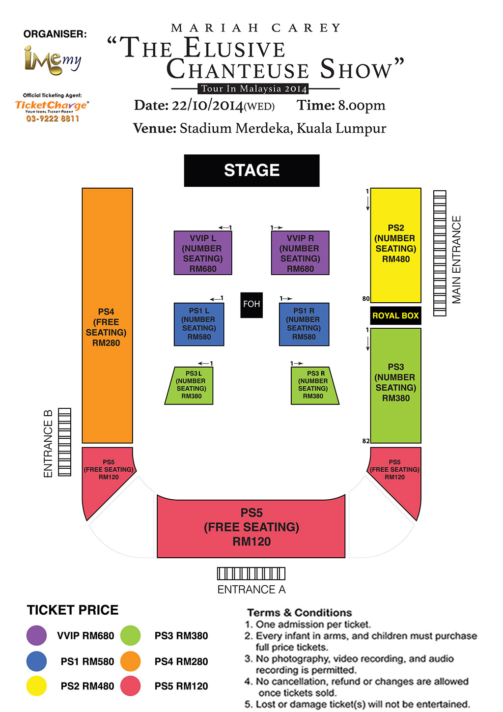 Mariah Carey Live in Malaysia 2014 Concert Seating Plan VVIP(RM680) - PS5 (RM120)