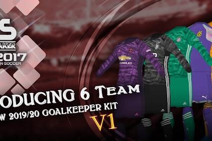 New Goalkeeper Kits 2019/2020 - PES 2017