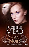 Richelle Mead - Cygne Noir T1 : Fille de l'orage