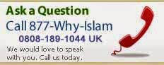 Ask a question about Islam, call 877-why-Islam