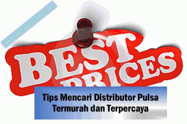 Tips Mencari Distributor Pulsa Termurah dan Terpercaya