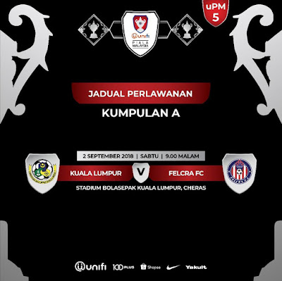 Live Streaming Kuala Lumpur vs Felcra Piala Malaysia 2.9.2018