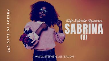 Sabrina (v) | Stefn Sylvester Anyatonwu