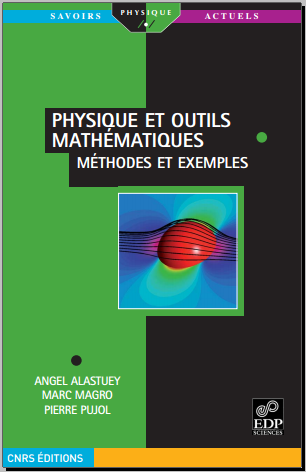 Livre : Physique et outils mathématiques - Méthodes et exemples